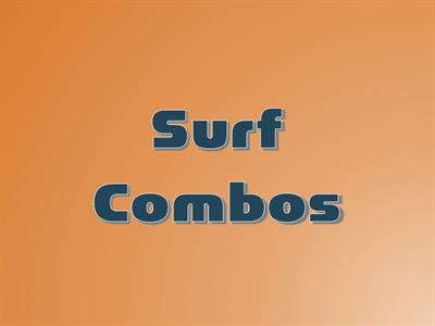 Surf Combos