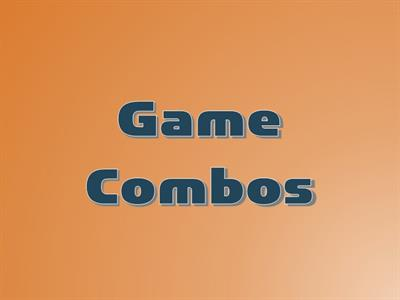Game Combos